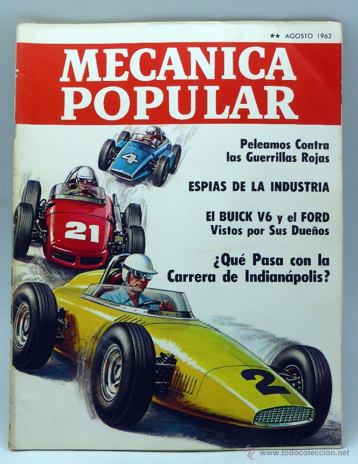 MECÁNICA POPULAR REVISTA Nº 8 VOL 31 AGOSTO 1962 CARRERA INDIANÁPOLIS BUICK V6 FORD ESPÍAS INDUSTRIA (Coches y Motocicletas Antiguas y Clásicas - Catálogos, Publicidad y Libros de mecánica)