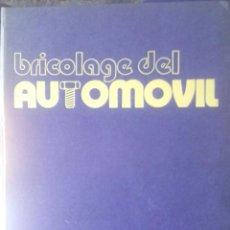 Coches y Motocicletas: BRICOLAGE DEL AUTOMÓVIL / 3 VOLÚMENES / OBRA COMPLETA / 1979 / EDICIONES UVE. Lote 50619011