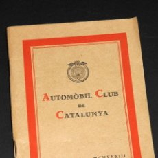 Coches y Motocicletas: AUTOMOVIL CLUB DE CATALUÑA BARCELONA MCMXXXIII ESTATUTOS EN CASTELLANO Y CATALAN. Lote 50821197