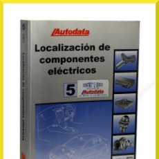 Coches y Motocicletas: LIBRO AUTODATA LOCALIZACION DE COMPONENTES ELECTRICOS - TOMO 5 - VEHICULOS A PARTIR DE 2000. Lote 51046095