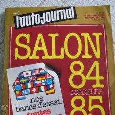 Coches y Motocicletas: L'AUTO-JOURNAL Nº 14-15 1º SEPTEMBRE 1984 SALON 84 MODÈLES 85. Lote 51703522
