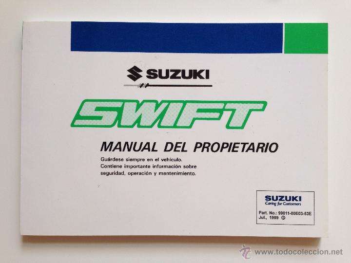 Coches y Motocicletas: MANUAL INSTRUCCIONES USUARIO SUZUKI SWIFT 1999 - Foto 1 - 51961272