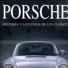 Coches y Motocicletas: PORSCHE HISTORIA Y LEYENDA DE UN CLÁSICO (SUSAETA, 1993) GRAN FORMATO. Lote 99116299