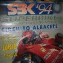 Coches y Motocicletas: CARTEL CIRCUITO ALBACETE SUPERBIKE 1994. Lote 52285445