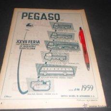 Coches y Motocicletas: CAMIONES PEGASO ~ PRECIOSA PUBLICIDAD ORIGINAL DE PRENSA ~ JUNIO 1959. Lote 52286495