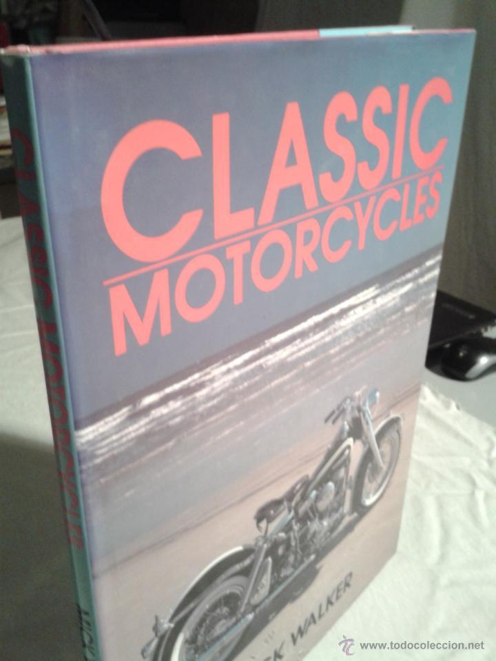 CLASSIC MOTORCYCLES - MICK WALKER- 1991- HARLEY DAVIDSON, NORTON, GUZZI, HONDA, ETC (Coches y Motocicletas Antiguas y Clásicas - Catálogos, Publicidad y Libros de mecánica)