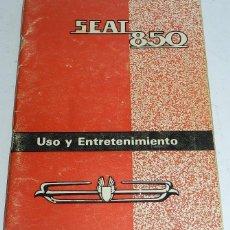 Coches y Motocicletas: SEAT 850 USO Y ENTRETENIMIENTO AÑO 1966 , 60 PAGINAS ORIGINAL EN ESPAÑOL, MIDE 21 X 15,5 CMS.. Lote 52403330