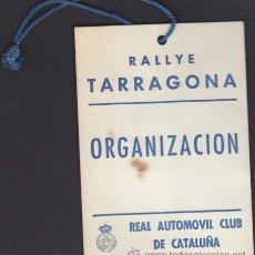 Coches y Motocicletas: ACREDITACION RALLYE TARRAGONA RACC. Lote 52504628