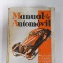 Coches y Motocicletas: MANUAL DEL AUTOMOVIL. LUIS GILI EDITOR. DESCRIPCION COMPLETA EN LENGUAJE SENCILLO. TDK129. Lote 52532186