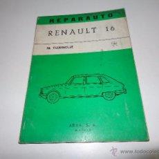 Coches y Motocicletas: REPARAUTO RENAULT 16, MANUAL DE TALLER, ATIKA , Nº28 1969, SIN USAR, 48 PÁGS. Lote 52633217