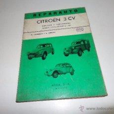 Coches y Motocicletas: REPARAUTO Nº 75 Y 76 CITROËN 3 CV DYANE 6 MANUAL DE REPARACION, AÑO 1971 EDICIONES ATIKA 140 PAGINA. Lote 52633436