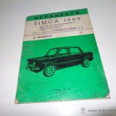 Coches y Motocicletas: REPARAUTO SIMCA 1000, MANUAL DE TALLER, ATIKA , Nº5 1967, SIN USAR, COMO NUEVO, 47 PÁGS. Lote 52634188