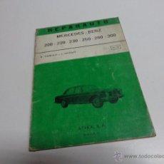 Coches y Motocicletas: REPARAUTO MERCEDES BENZ 200 220 230 250 280 300 1972 MANUAL LIBRO DE REPARACION. Lote 52634641