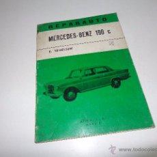 Coches y Motocicletas: LIBRO TALLER AUTOMOVIL REPARAUTO NUMERO 15 MERCEDES BENZ 190 C ATIKA 1968 50 PAGINAS. Lote 52634931