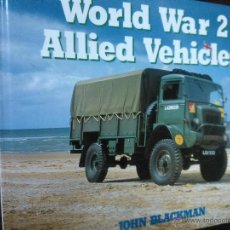 Coches y Motocicletas - WORLD WAR 2 ALLIED VEHICLES, BLACKMAN, JOHN, en inglés, nuevo - SF B70 AUTOMOVIL - 52651299