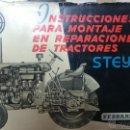 Coches y Motocicletas: INSTRUCCIONES DE MONTAJE Y REPARACIONES TRACTORES STEYR. Lote 52840055