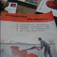 Coches y Motocicletas: CATALOGO FUNCIONAMIENTO PARA FRESATICO PASQUALIN PARA LOS MODELOS 8-10-12 CV. Lote 52840360