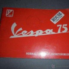 Coches y Motocicletas: CATALOGO DE VESPA 75 .NORMAS DE USO Y ENTRETENIMIENTO MARZO 1967- 40 PAG. ILUSTADO 16,5X12 . Lote 53003767