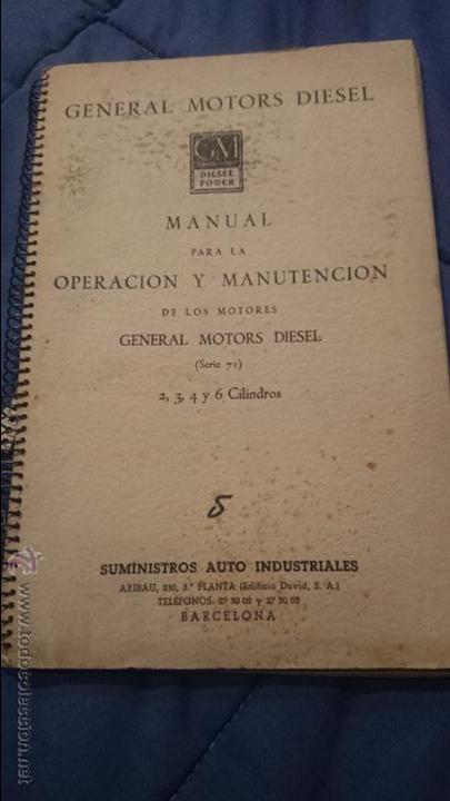 MANUAL PARA LA OPERACION Y MANUTENCION DE LOS MOTORES GENERAL MOTORS DIESEL 2-3-4 Y 6 CILINDROS (Coches y Motocicletas Antiguas y Clásicas - Catálogos, Publicidad y Libros de mecánica)