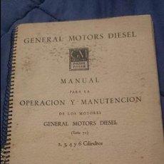 Coches y Motocicletas: MANUAL PARA LA OPERACION Y MANUTENCION DE LOS MOTORES GENERAL MOTORS DIESEL 2-3-4 Y 6 CILINDROS. Lote 53129517