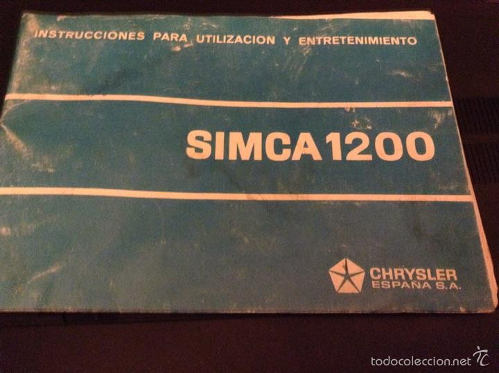 SIMCA 1200 - INSTRUCCIONES PARA UTILIZACIÓN Y MANTENIMIENTO - TDK255 (Coches y Motocicletas Antiguas y Clásicas - Catálogos, Publicidad y Libros de mecánica)