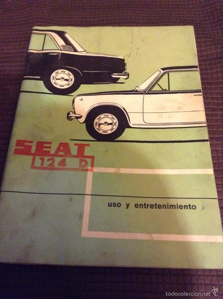 USO Y ENTRETENIMIENTO - SEAT 124 D - NOVIEMBRE 1971 - TDK255 (Coches y Motocicletas Antiguas y Clásicas - Catálogos, Publicidad y Libros de mecánica)