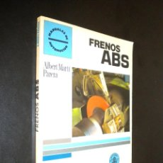 Coches y Motocicletas: FRENOS ABS / ALBERT MARTI PARERA. Lote 53424905