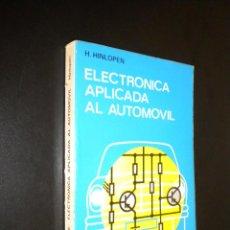 Coches y Motocicletas: ELECTRONICA APLICADA AL AUTOMOVIL / H. HINLOPEN. Lote 53424965