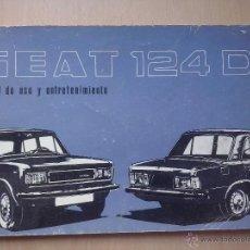 Coches y Motocicletas: SEAT 124 D MANUAL DE USO Y ENTRETENIMIENTO 1975. Lote 132681382