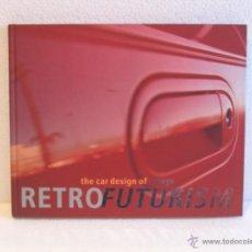 Coches y Motocicletas: LIBRO RETROFUTURISM. Lote 53497196