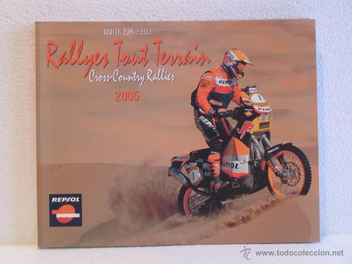 LIBRO RALLYES TOUT TERRAIN - CROSS COUNTRY RALLYES 2005 (Coches y Motocicletas Antiguas y Clásicas - Catálogos, Publicidad y Libros de mecánica)