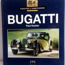 Coches y Motocicletas - Libro BUGATTI - TOUTE L'HISTOIRE. - 53747126