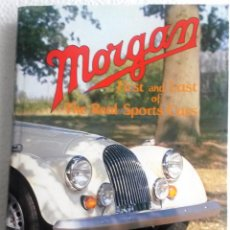 Coches y Motocicletas: LIBRO MORGAN - FIRST AND LAST OF THE REAL SPORTS CARS.. Lote 53777262