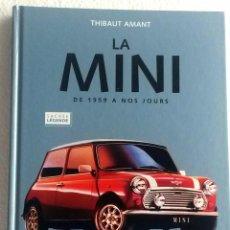 Coches y Motocicletas: LIBRO LA MINI - DE 1959 A NOS JOURS.. Lote 53783052
