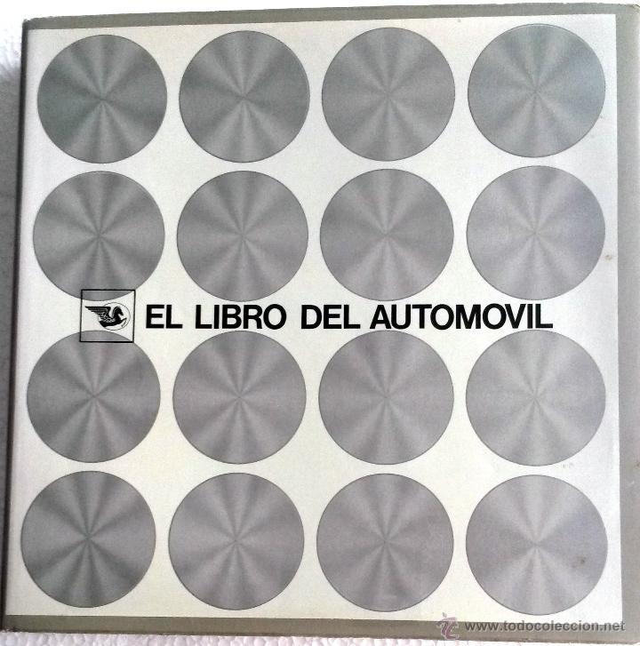 LIBRO EL LIBRO DEL AUTOMÓVIL. (Coches y Motocicletas Antiguas y Clásicas - Catálogos, Publicidad y Libros de mecánica)
