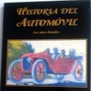 Coches y Motocicletas: LIBRO HISTORIA DEL AUTOMÓVIL - LOS AÑOS DORADOS.. Lote 53803150
