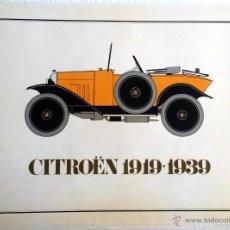 Coches y Motocicletas: LIBRO CITROËN 1919 - 1939.. Lote 53811138