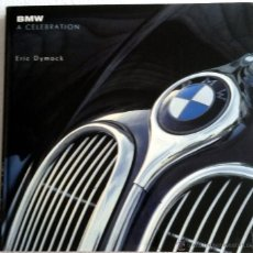 Coches y Motocicletas: LIBRO BMW - A CELEBRATION .. Lote 53863884