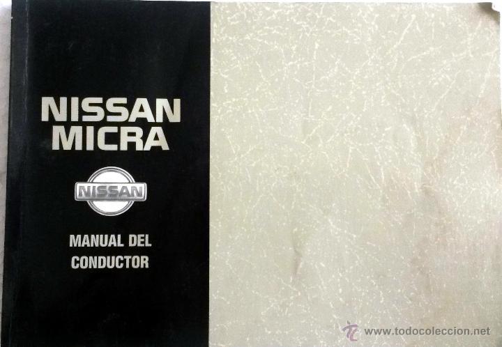 NISSAN MICRA -MANUAL INSTRUCCIONES PROPIETARIO. (Coches y Motocicletas Antiguas y Clásicas - Catálogos, Publicidad y Libros de mecánica)