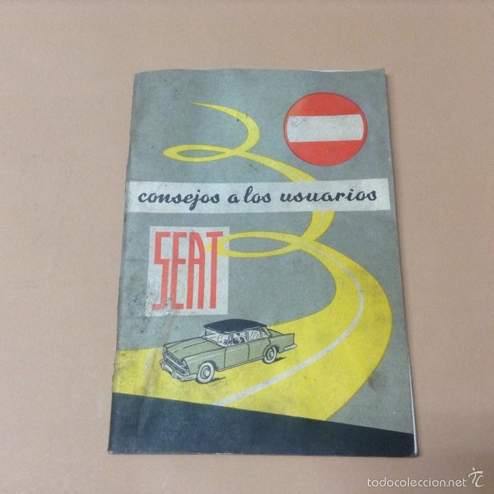CONSEJOS A LOS USUARIOS - SEAT - TDK30 (Coches y Motocicletas Antiguas y Clásicas - Catálogos, Publicidad y Libros de mecánica)
