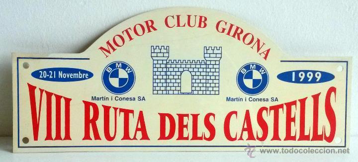 PLACA DE LA VIII RUTA DELS CASTELLS - MOTOR CLUB GIRONA1999. (Coches y Motocicletas Antiguas y Clásicas - Catálogos, Publicidad y Libros de mecánica)