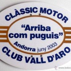 Coches y Motocicletas: PLACA DE LA ARRIBA COM PUGUIS ANDORRA - MOTOR CLUB VALL D'ARO 2003.. Lote 54034030