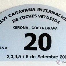 Coches y Motocicletas: PLACA DE LA XLVI CARAVANA INTERNACIONAL DE COCHES VETUSTOS - MOTOR CLUB GIRONA 2009.. Lote 54034106