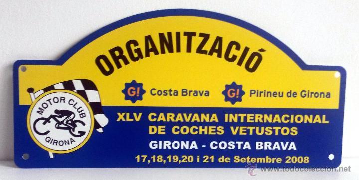 PLACA DE LA XLV CARAVANA INTERNACIONAL DE COCHES VETUSTOS - MOTOR CLUB GIRONA 2008. (Coches y Motocicletas Antiguas y Clásicas - Catálogos, Publicidad y Libros de mecánica)