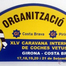 Coches y Motocicletas: PLACA DE LA XLV CARAVANA INTERNACIONAL DE COCHES VETUSTOS - MOTOR CLUB GIRONA 2008.. Lote 54034222