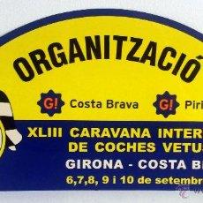 Coches y Motocicletas: PLACA DE LA XLIII CARAVANA INTERNACIONAL DE COCHES VETUSTOS - MOTOR CLUB GIRONA 2006.. Lote 54034271