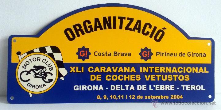 PLACA DE LA XLI CARAVANA INTERNACIONAL DE COCHES VETUSTOS - MOTOR CLUB GIRONA 2004. (Coches y Motocicletas Antiguas y Clásicas - Catálogos, Publicidad y Libros de mecánica)