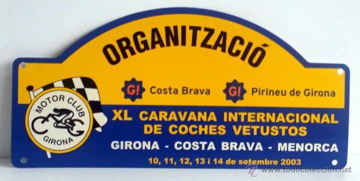 PLACA DE LA XL CARAVANA INTERNACIONAL DE COCHES VETUSTOS - MOTOR CLUB GIRONA 2003. (Coches y Motocicletas Antiguas y Clásicas - Catálogos, Publicidad y Libros de mecánica)