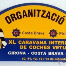 Coches y Motocicletas: PLACA DE LA XL CARAVANA INTERNACIONAL DE COCHES VETUSTOS - MOTOR CLUB GIRONA 2003.. Lote 54034408
