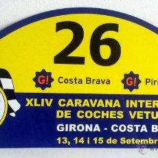 Coches y Motocicletas: PLACA Nº 26 DE LA XLIV CARAVANA INTERNACIONAL DE COCHES VETUSTOS - MOTOR CLUB GIRONA 2007.. Lote 54034458